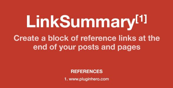 LinkSummary - Add Reference Links to Pages/Posts . LinkSummary is designed to provide you with a powerful and flexible way to include blocks of 'Reference Links' in your Pages and
