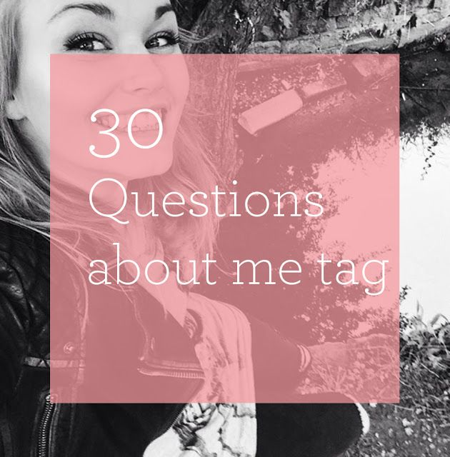 Throwback Post: 30 questions about me tag. Blog Ideas.