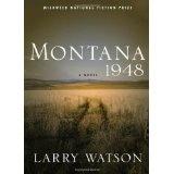 Montana 1948: A Novel (Paperback)By Larry Watson