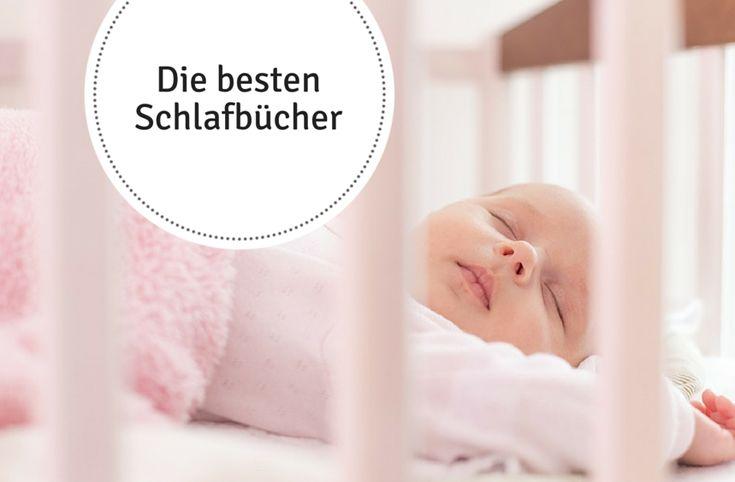 Die besten Schlafbücher: Ein Babyschlafbuch ist eine Hilfe für Eltern, deren Baby oder Kleinkind Schlafprobleme hat, nicht einschläft oder durchschläft.