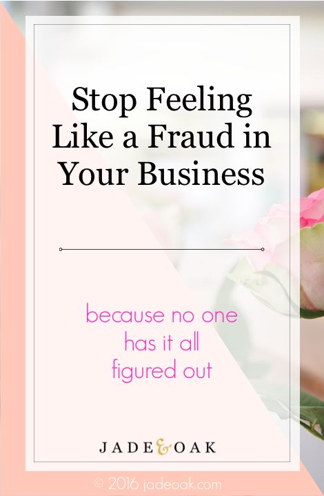 How to Stop Feeling Like a Fraud - When you feel like everyone else is killing it and you feel like a fraud, know that you're not alone. As a blogger or small business owner, we ALL feel like frauds sometimes. Here are the best ways to get over those feelings!
