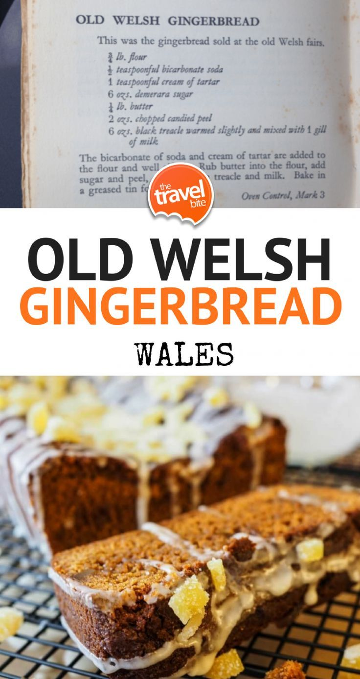 Welsh Gingerbread Recipe ~ This recipe for Welsh Gingerbread is an old one.  I picked it up during my culinary tour of Wales, and as you can see from the picture, it comes from an old book (you know, the kind your grandmother has stashed on the shelf)  There's no reference to what year this book was made, but there is a little note at the top of the recipe that says it was the original gingerbread sold at old Welsh Fairs.