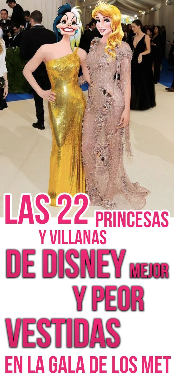 Las 22 Princesas y Villanas De Disney Mejor Y Peor VESTIDAS En La Gala De Los MET