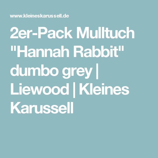 "2er-Pack Mulltuch ""Hannah Rabbit"" dumbo grey | Liewood | Kleines Karussell"