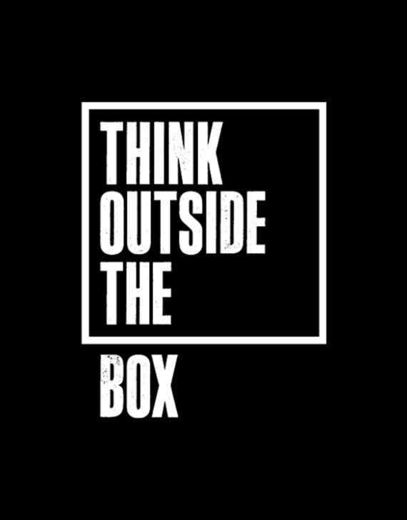 Think outside the box... words on creativity & inspiration