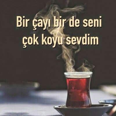 Bir çayı bir de seni çok koyu sevdim.  #sözler #anlamlısözler #güzelsözler…