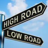 How to Take the High Road Even When You Don't Feel Like It: Taking the high road can prevent you from getting pulled into an argument.
