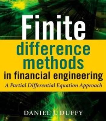 Finite Difference Methods In Financial Engineering: A Partial Differential Equation Approach PDF