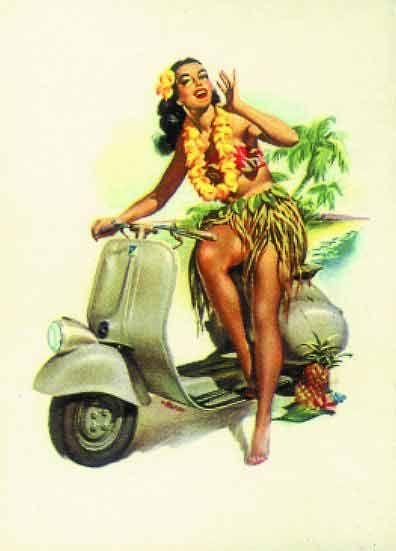 #Vespa pin-up girl #hulagirl. Betta Getta Vespa.