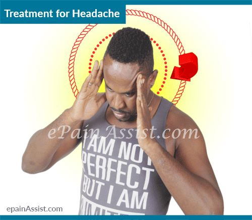 Treatment for Headache: Medications, NSAIDs, Opioids, Oxygen Therapy, Surgery  Read More: http://www.epainassist.com/headache/treatment-for-headache