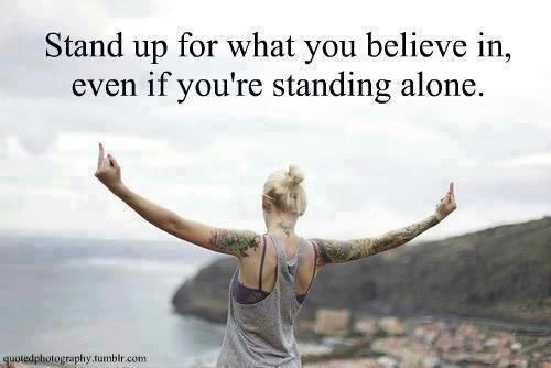 <3<3<3  Yes.: Standup, Stands Tall, Stands Strong, Inspiration, Stands Alone, Stands Up, Quotes Life, Things, Empowered Network
