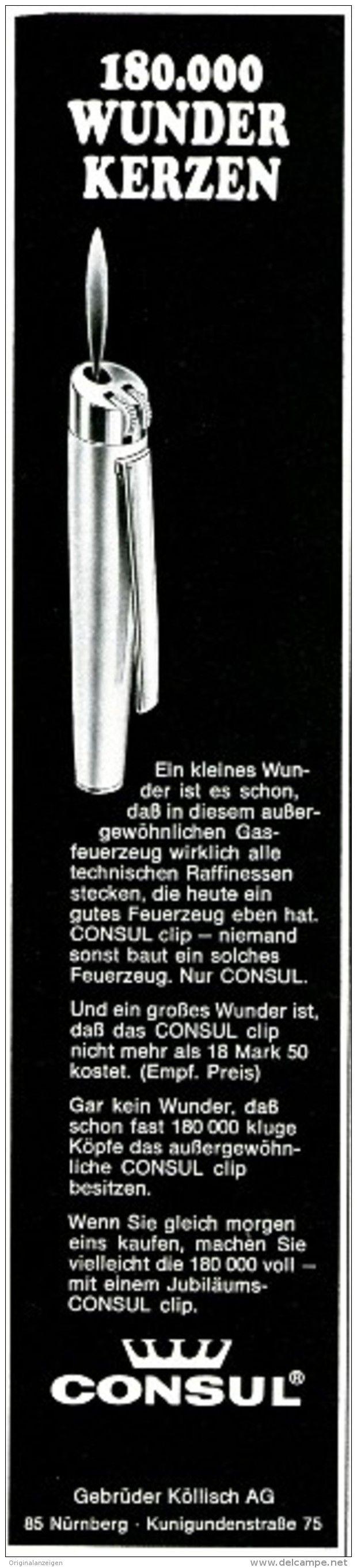Original-Werbung/ Anzeige 1968 - CONSUL GASFEUERZEUG / FEUERZEUG - KÖLLISCH - NÜRNBERG - ca. 50 x 230 mm