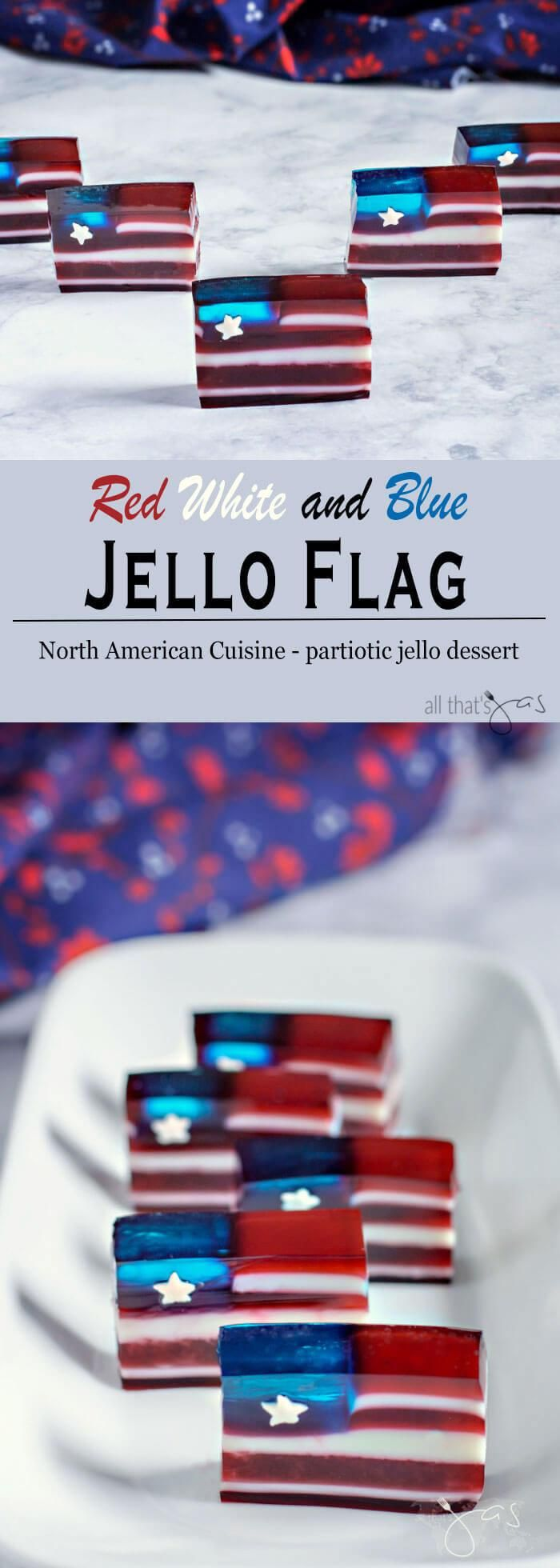 Light, red white and blue jello dessert in a shape of the American flag is a perfect treat to celebrate the Fourth of July.