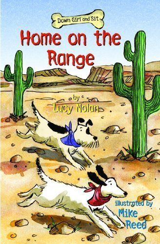 Amazon.com: Home on the Range (Down Girl and Sit Series Book 4) eBook: Lucy A. Nolan, Mike Reed: Kindle Store