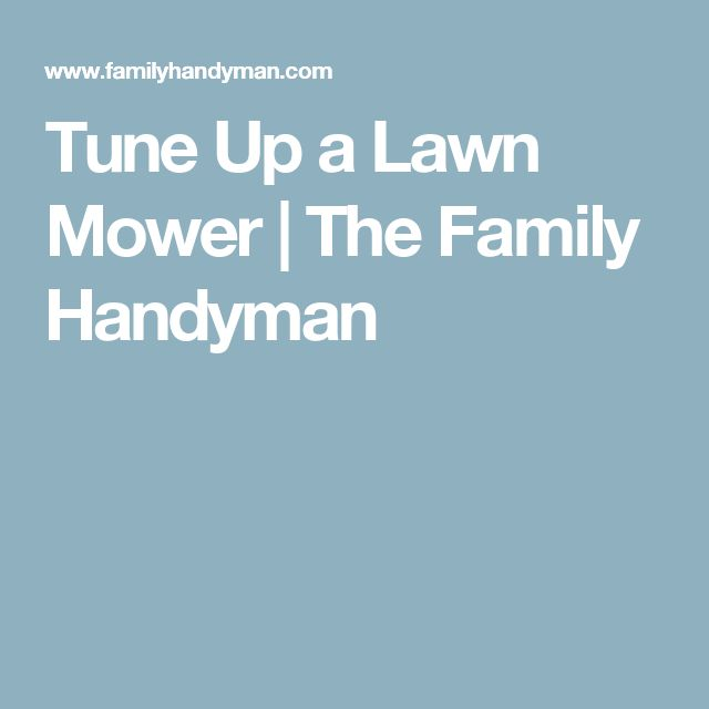Tune Up a Lawn Mower | The Family Handyman