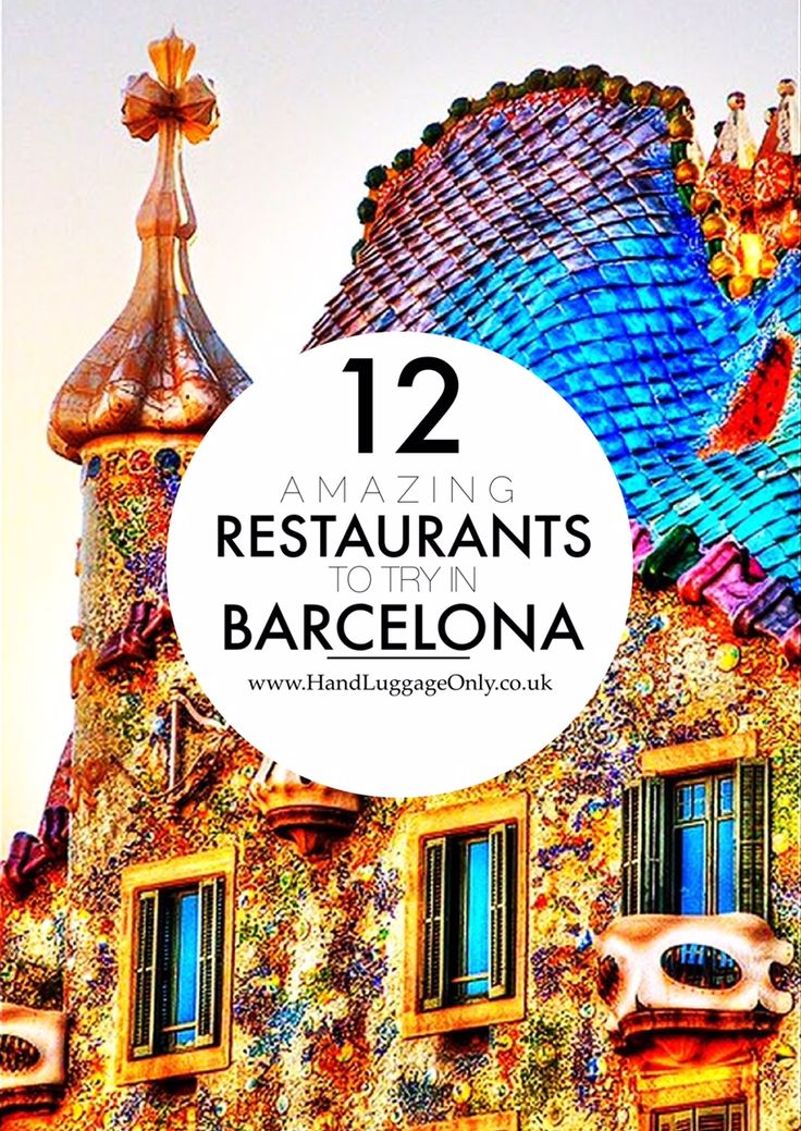 11 Of The Best Restaurants You Need To Check Out In Barcelona, Spain