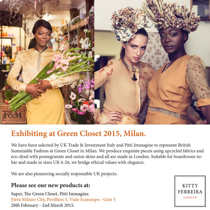 We have been selected by UK Trade & Investment Italy and Pitti Immagine to represent British Sustainable Fashion at #GreenCloset15 in Milan.