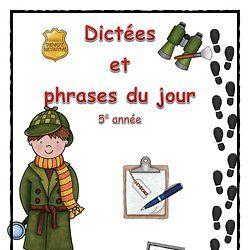Orthographe d'usage - Dictées et phrases du jour - 5e année