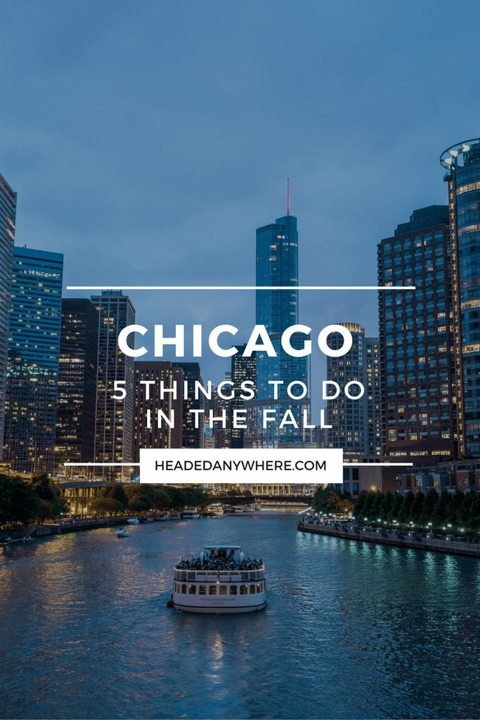 Fall in Chicago is one of the best times to visit, here are 5 things to do in Chicago in the Fall