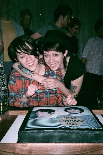 Tegan and Sara. They're beautiful.
