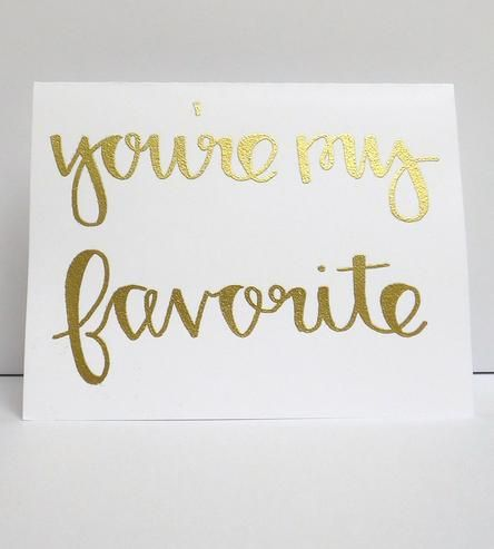 """You're My Favorite"" Cards 