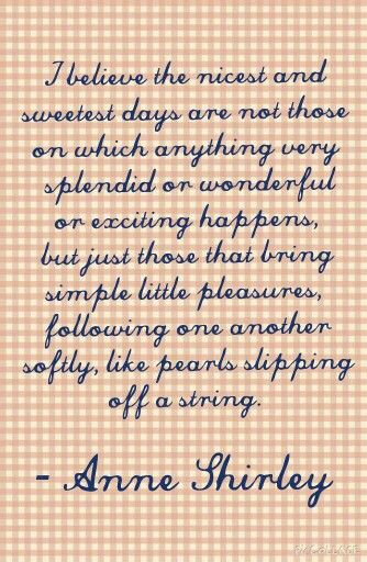 Anne Shirley, Anne of Green Gables, Quotes, LM Montgomery