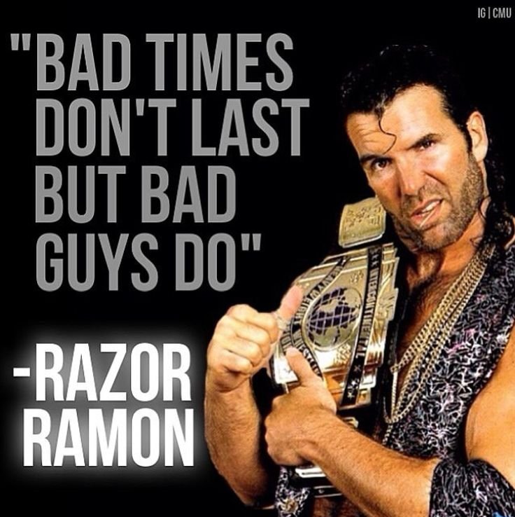 Razor Ramon Quote                                                                                                                                                                                 More