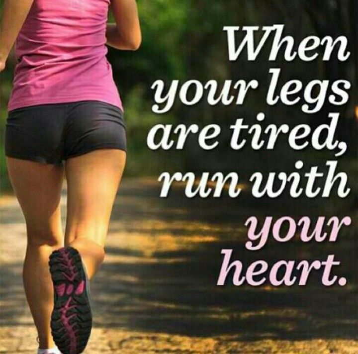 run with your heart!  #motivation gonna need this kind of motivation for my half marathon!!