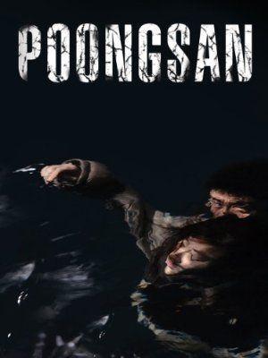 Norte o Sur: Poongsan (2011)