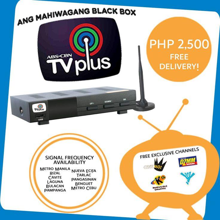 ABS-CBN TV Plus (New)  ₱ 1,999.00    COVERAGE: Metro Manila, Rizal, Cavite, Laguna, Bulacan, Pampanga, Nueva Ecija, Tarlac, Pangasinan, Benguet, Metro Cebu