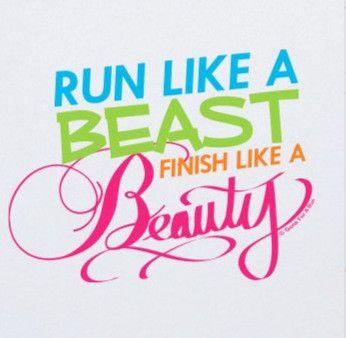 Run Like a Beat Finish Like a Beauty slogan tee