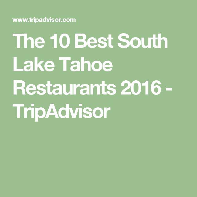 The 10 Best South Lake Tahoe Restaurants 2016 - TripAdvisor