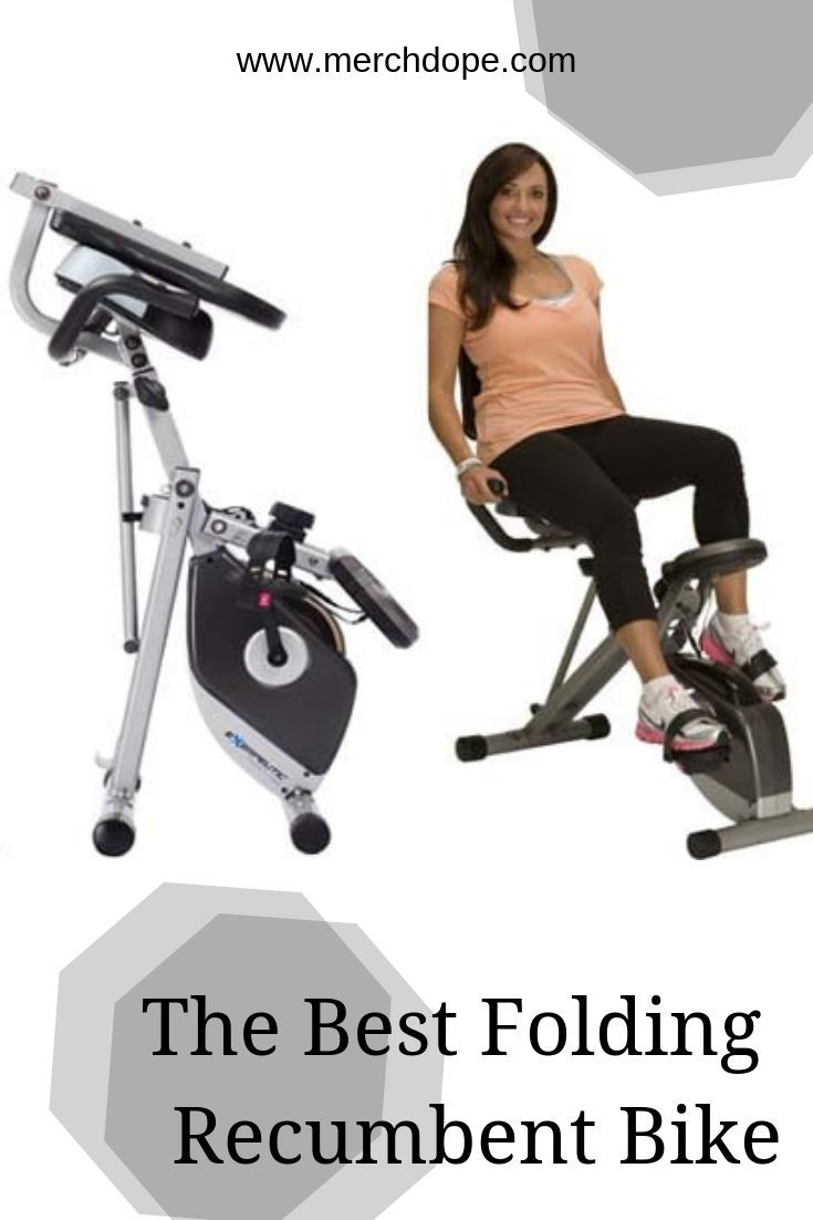 The Best Folding Recumbent Bikes In 2020 With Images Biking Workout Upright Exercise Bike Bike