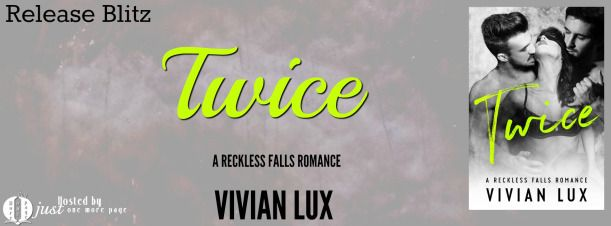 Release Blitz - Twice by Vivian Lux   Release Blitz  Title: Twice  Author: Vivian Lux  Release Date: February 15 2017  Callum:  I've been in love with my best friend's sister for as long as I can remember.  Her green eyes and soft body are driving me crazy.  She's back home for only a week and I have to have her.  Even if it means I have to share her.  Grayson:  May the best man win Cal said.  Clearly I'm the best man here. Harper should see that.  But we agree to leave it up to her.  Then…