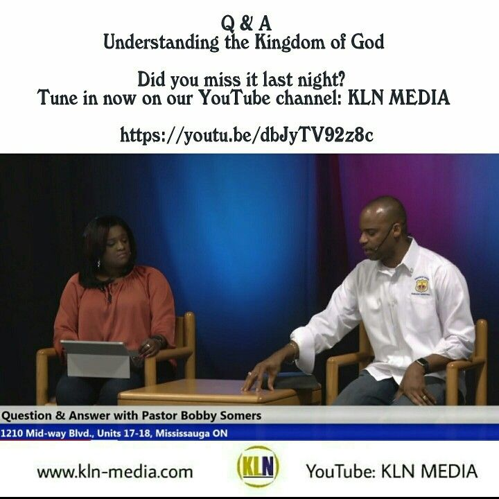 Kingdom Living Now  Tune into our  Question & Answer session on 'Understanding the Kingdom of God. Here is the link:https://youtu.be/dbJyTV92z8c  The reason the Church needs to understand the Kingdom of God is  because, it was established by Jesus for the purpose of the Kingdom of God.  Kingdom of Heaven Embassy Ministries 1210 Midway Blvd. Units 17-18,  Mississauga ON L5T 4B8 Canada Telephone: 905-696-8686  #kingdomofGod #klnmedia #Christ #God #HolySpirit #Jesus #Father #son #PastorSomers…