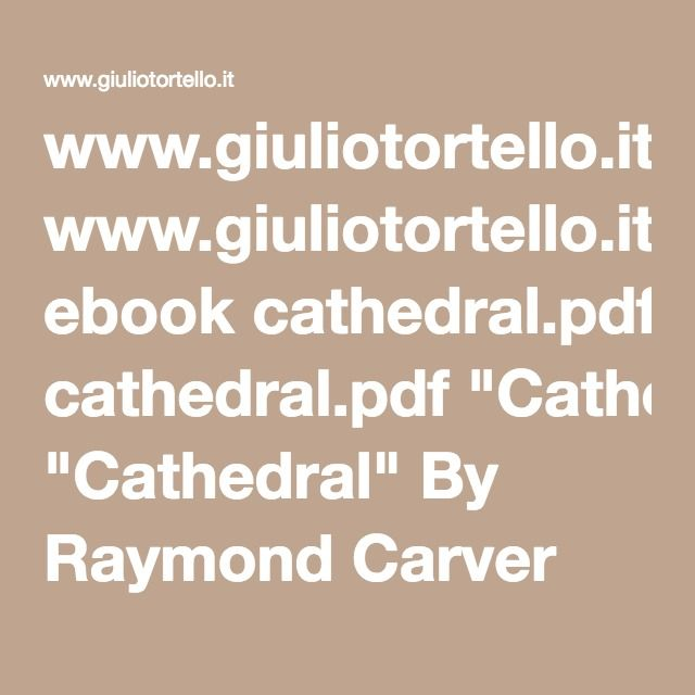Cathedral by Raymond Carver Essay