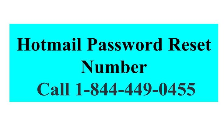 If you want to reset the Hotmail password then here you can get the best solution. Hotmail is the world's bet web mail service. By this the user can easily access the mail from anywhere with the internet access. To know more, call Hotmail password reset number 1-844-449-0455.
