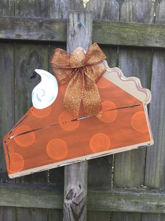 Pumpkin Pie Wooden Door Hanger 1000 In 2020 Wooden Door Hangers Door Wreath Hanger Fall Wooden Door Hangers