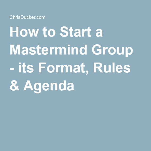 How to Start a Mastermind Group - its Format, Rules \ Agenda - format of an agenda