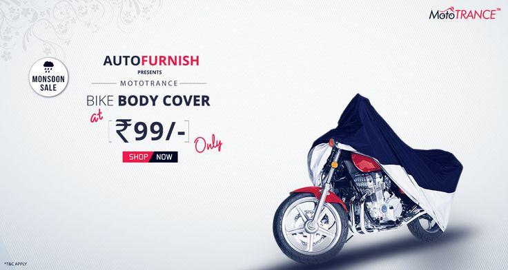Monsoon Sale - It's Raining Surprise Offer! Autofurnish bring big monsoon sale on bike accessories Get Mototrance Bike Body Cover @ Rs. 99 #bikebodycover, #autofurnish #bikeaccessories, #mototrance, #monsoonsale, #bajaj, #tvs, #hero, #honda Shop Now @ http://www.autofurnish.com/bike-body-cover