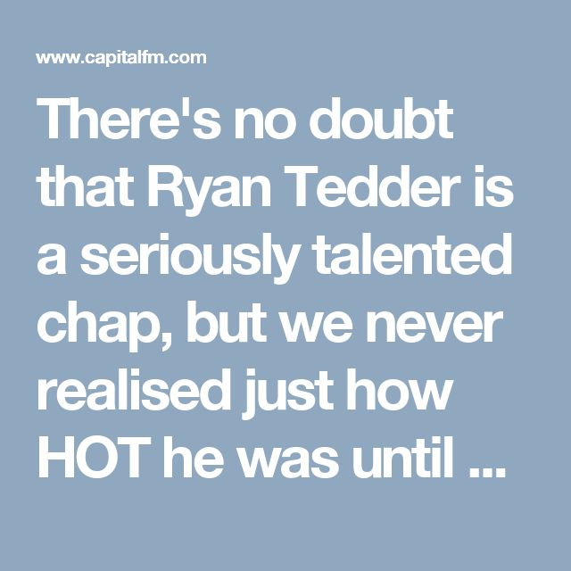There's no doubt that Ryan Tedder is a seriously talented chap, but we never realised just how HOT he was until now. Prepare to fall in love with the OneRepublic star one picture at a time...