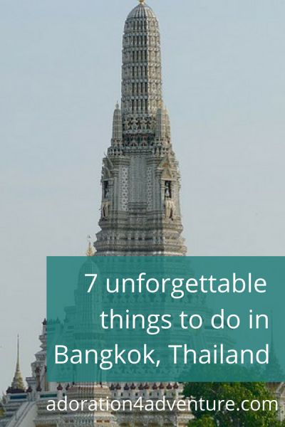 Adoration 4 Adventure's recommendations for what to do in and around #Bangkok, #Thailand. The top 7 unforgettable experiences in this vibrant and culturally rich world-city. The articles include where to stay in Bangkok (no matter your budget) and how to find cheap flights to Bangkok.