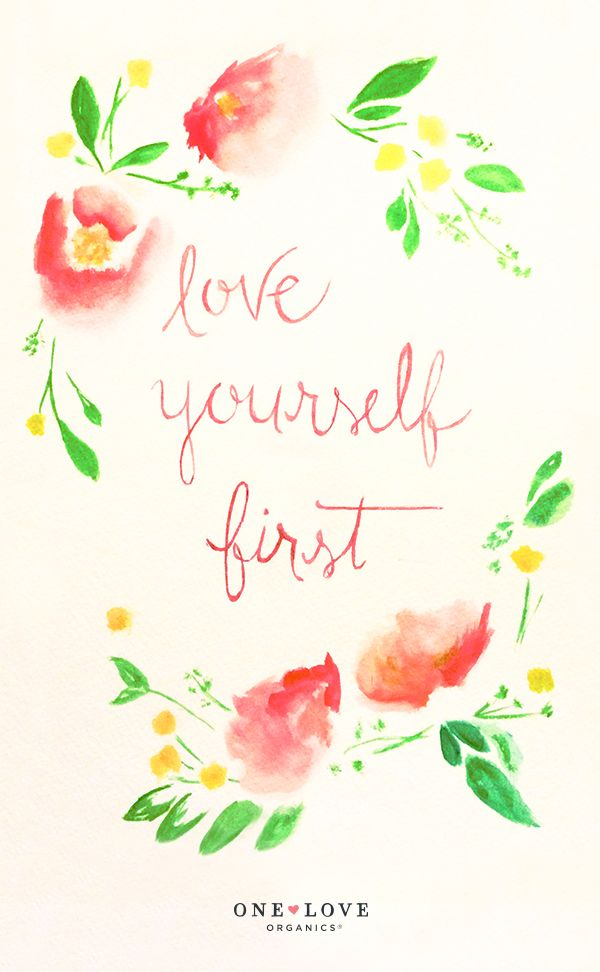 Love Yourself First | One Love Organics