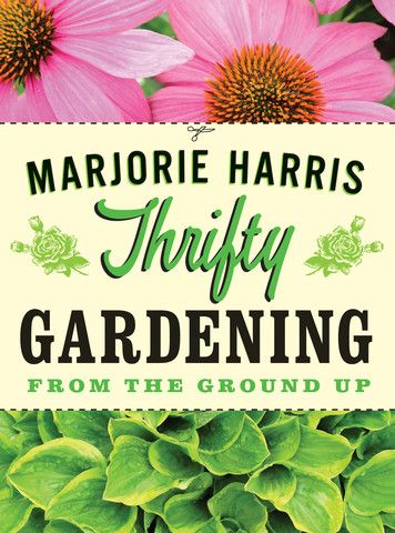 Thrifty Gardening: Bestselling author and gardening columnist Marjorie Harris offers a timely and entertaining guide for gardeners at every stage of life. Whether you're moving into your first apartment or condo, upgrading to a house, or downsizing to smaller digs, Harris shares the best tips on how to create a beautiful garden for any space — all on a budget.