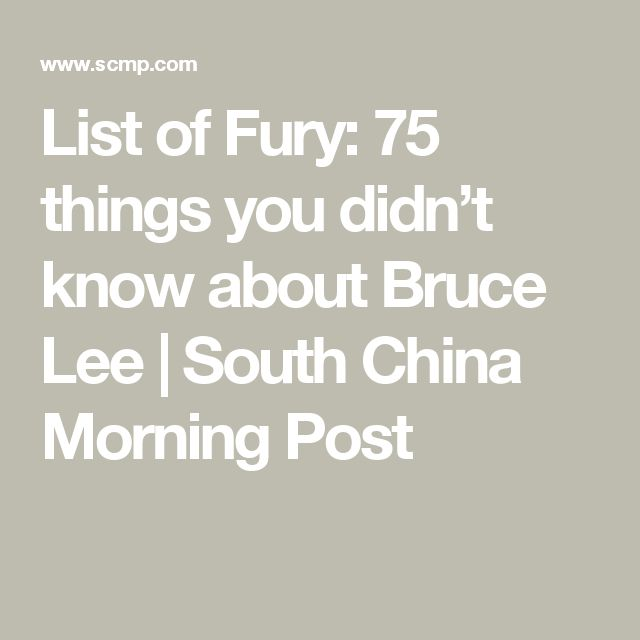 List of Fury: 75 things you didn't know about Bruce Lee | South China Morning Post