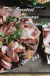 The Greatest Sausage Recipes - salami milano