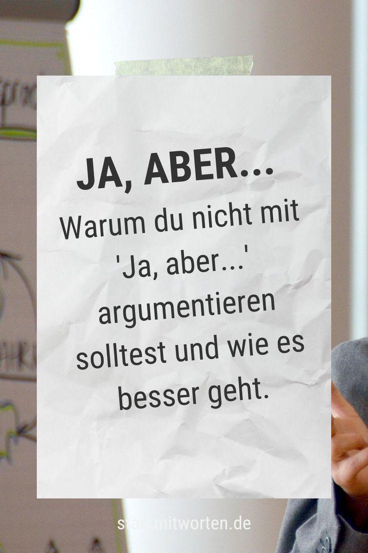 ABER… Ein Wort das viel kaputt macht. Nimm UND!