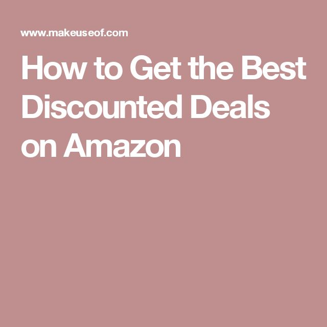 How to Get the Best Discounted Deals on Amazon