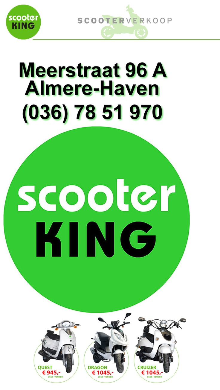 Quest €945, Dragon €1045, Cruizer €1045. Scooterking, 036-7851970, Meerstraat 96A, #Almere Haven www.scooterking.nl