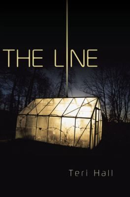 The Line by Teri Hall (and sequel Away)